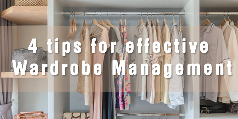 Tips for Wardrobe Management